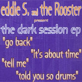 Eddie S / The Rooster